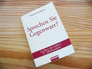 SZ-Magazin » Sprechen Sie Gegenwart?